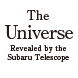 The Universe Revealed by the Subaru Telescop